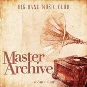 Big Band Music Club: Master Archives, Vol. 4 Songs