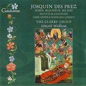 Josquin Des Prez: Missa Malheur me bat; Liber generationis Jesu Christi Songs