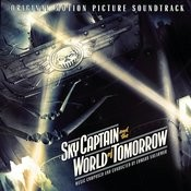 Sky Captain And The World Of Tomorrow (Original Motion Picture Soundtrack) Songs