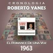 Roberto Yanés Cronología - El Romance De Una Voz (1963) Songs