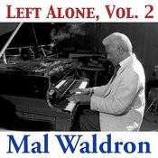 Left Alone, Vol. 2 Songs