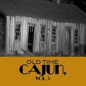 Old Time Cajun, Vol. 3 Songs