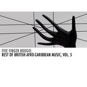 Five Finger Boogie: Best Of British Afro-Caribbean Music, Vol. 5 Songs
