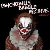 Psychobilly Babble Archive, Vol. 7 Songs