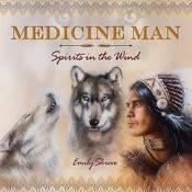 Medicine Man: Spirits In The Wind Songs