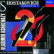 Shostakovich: Symphony No.2/Festival Overture/Song of the Forests, etc. Songs