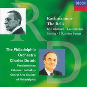Rachmaninov: The Bells/Spring/3 Russian Songs Songs