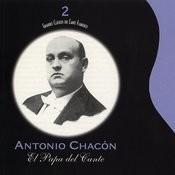 Grandes Clásicos Del Cante Flamenco, Vol. 2: El Papa Del Cante Songs