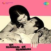 Ek Kunwari Ek Kunwara Songs