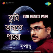 Tumi Bhabte Paro Songs