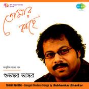 Tomar Kachhe - Subhankar Bhaskar Songs