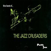 The Best Of Jazz Crusaders Songs