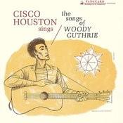 Cisco Houston Sings Songs Songs