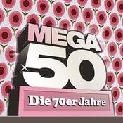 Mega 50 - Die 70er Jahre Songs