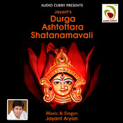 108 Name Of Devi Maa MP3 Song Download- Jayant Durga