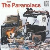 Meet The Paranoiacs Songs