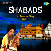 Dr Gurnam Singh Shabads Vol 5 Songs