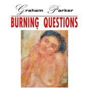 Burning Questions (2016 Expanded Edition) Songs
