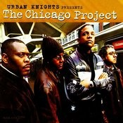 Urban Knights Presents The Chicago Project Songs