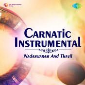 Carnatic Instrumental (nadaswaram And Thavil) Songs