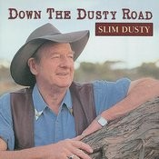 Down The Dusty Road Songs