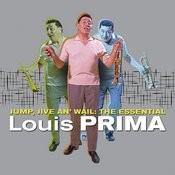 Jump, Jive an' Wail: The Essential Louis Prima Songs