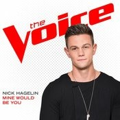 Mine Would Be You (The Voice Performance) Songs