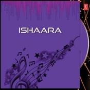 Ishaara Songs