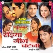 Saiyan Jeebh Chatna Songs