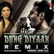 Dung Diyaan Songs