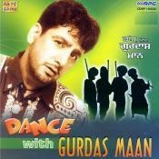 Dance With Gurdas Mann Songs