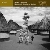 Explorer Series Africa: Music From The Nonesuch Explorer Series Songs