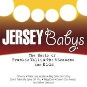 The Music Of Frankie Valli & The Four Seasons For Kids Songs