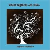 Juglares Melódico (En Vivo) Songs