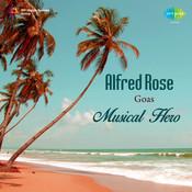 Alfred Rose - Goa's Musical Hero Songs