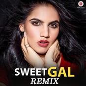 Sweet Gal Remix Song