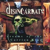 Dreams Of The Carrion Kind (Expanded Edition) Songs