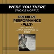 Were You There (Premiere Performance Plus Track) Songs