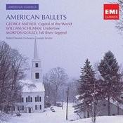 Antheil, Gould, Schumann: American Ballet Music Songs