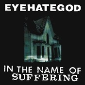 In The Name Of Suffering (re-issue + Bonus Tracks) Songs