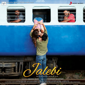 Jalebi (Original Motion Picture Soundtrack) Songs