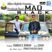 Mad Black Prruthvish Dave Full Song