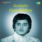Korikaley Gurralaithey Songs