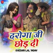 Daroga Ji Chod Di Ashish Verma Full Song