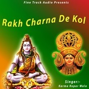 Rakh Charna De Kol Songs