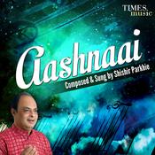 Aashnaai Songs