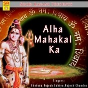 Alha Mahakal Ka Songs