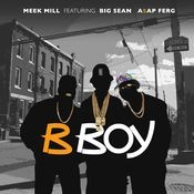 B Boy (feat. Big Sean & A$AP Ferg) Song