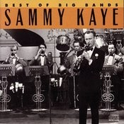 Best Of The Big Bands: Sammy Kaye Songs