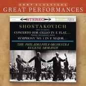 Shostakovich: Symphony No. 1; Cello Concerto [Great Performances] Songs